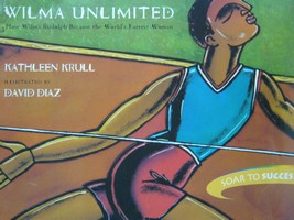Soar to Success 6 Wilma Unlimited (P) by Kathleen Krull