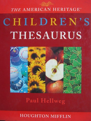 American Heritage Children's Thesaurus (H) by Paul Hellweg