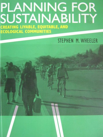 Planning for Sustainability (P) by Stephen M. Wheeler