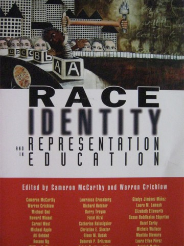 Race Identity & in Representation Education (P) by McCarthy,