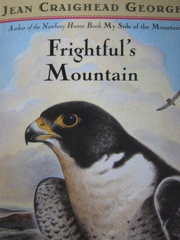 Frightful's Mountain (P) by Jean Craighead George