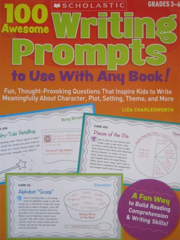 100 Awesome Writing Prompts to Use with Any Book! Grades 3-6 (P)