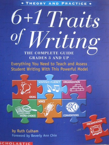 6+1 Traits of Writing The Complete Guide Grades 3 & Up (P)