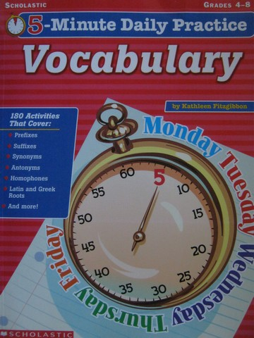 5-Minute Daily Practice Vocabulary Grades 4-8 (P) by Fitzgibbon
