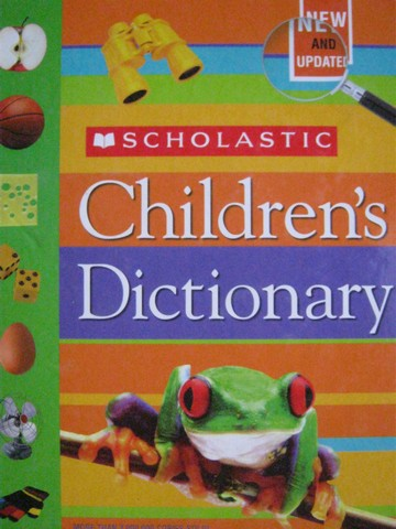 Children's Dictionary New & Updated (H) by Berger & Intrator