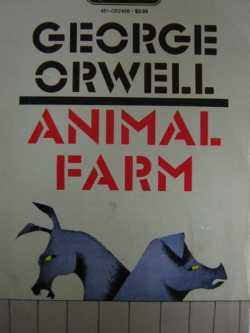 Animal Farm (P) by George Orwell