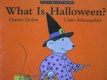 A Lift-the-Flap Story What Is Halloween? (P) by Harriet Ziefert