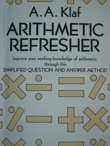 Arithmetic Refresher (P) by A A Klaf