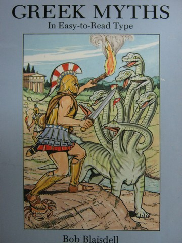 Favorite Greek Myths in Easy-to-Read Type (P) by Bob Blaisdell