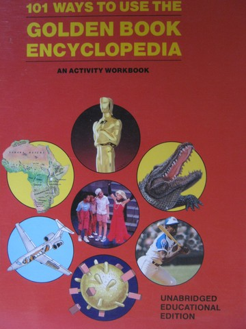 101 Ways to Use the Golden Book Encyclopedia (Spiral) by Switzer