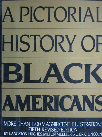 A Pictorial History of Black Americans 5th Edition (H) by Hughes