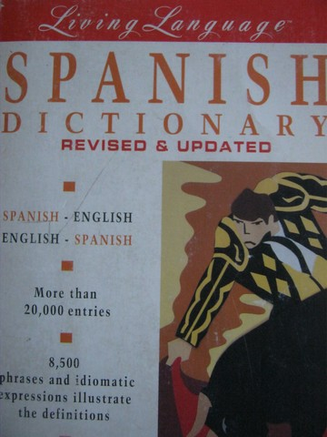 Living Language Spanish Dictionary Revised & Updated (P)