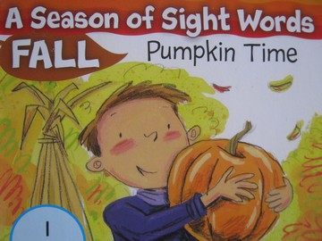A Season of Sight Words Fall Pumpkin Time (P) by Shannon Penney
