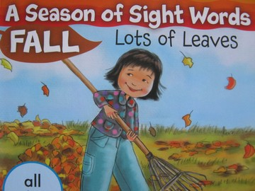 A Season of Sight Words Fall Lots of Leaves (P) by Penney