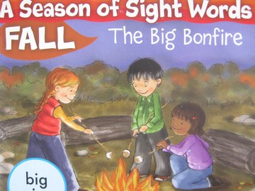 A Season of Sight Words Fall A Big Bonfire (P) by Shannon Penney