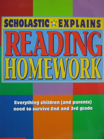 Scholastic Explains Reading Homework (P) by Mary Jane Martin