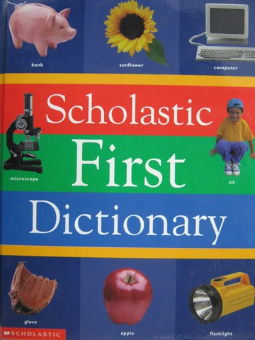 Scholastic First Dictionary (H) by Judith S. Levey