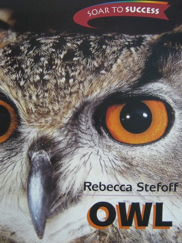Soar to Success 8 Owl (P) by Rebecca Stefoff