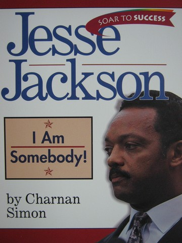 Soar to Success 8 Jesse Jackson I Am Somebody! (P) by Simon