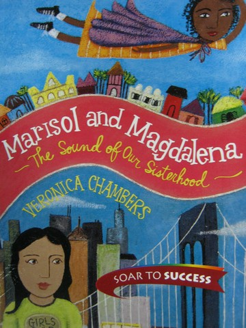 Soar to Success 8 Marisol & Magdalena (P) by Veronica Chambers