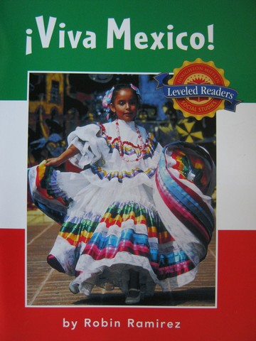 HM Leveled Readers Viva Mexico! (P) by Robin Ramirez