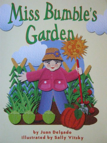Math Readers 1 Miss Bumble's Garden (P) by Juan Delgado