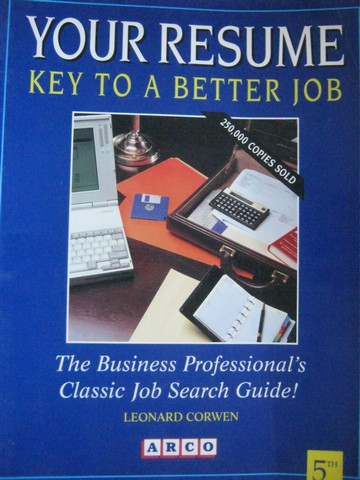 Your Resume Key to a Better Job 5th Edition (P) by Corwen