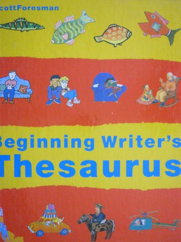 ScottForesman Beginning Writer's Thesaurus (H)