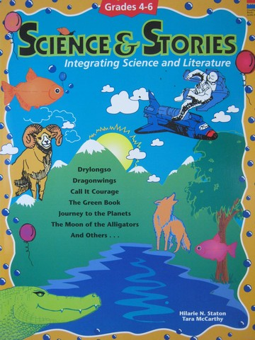 Science & Stories Grades 4-6 (P) by Staton & McCarthy