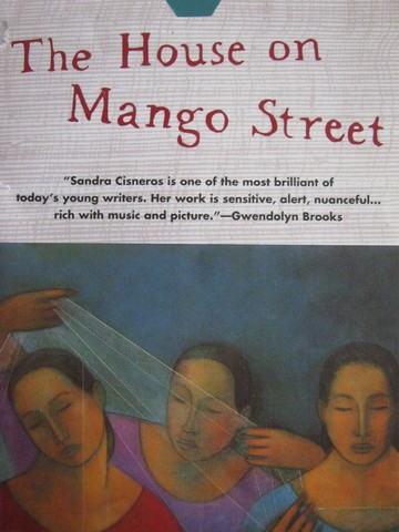 House on Mango Street (P) by Sandra Cisneros