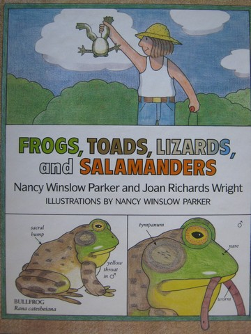 Frogs Toads Lizards & Salamanders (H) by Parker & Wright
