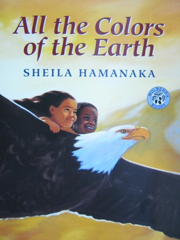 All the Colors of the Earth (P) by Sheila Hamanaka