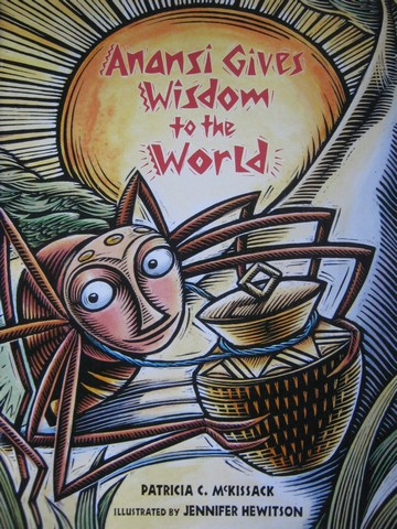 Anansi Gives Wisdom to the World (P) by Patricia C McKissack