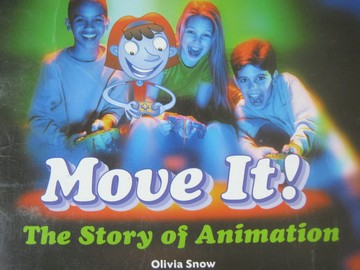 Rigby Literacy Move It! (P) by Olivia Snow