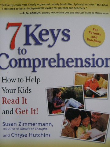 7 Keys to Comprehension (P) by Zimmermann & Hutchins
