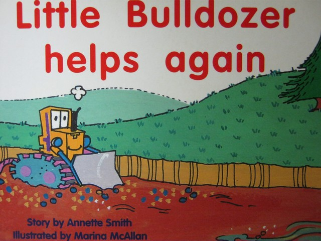 New PM Story Books Little Bulldozer Helps Again (P) by Smith