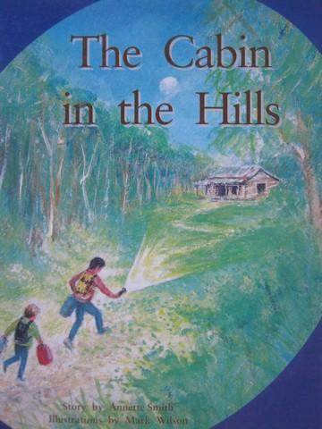PM Story Books The Cabin in the Hills (P) by Annette Smith