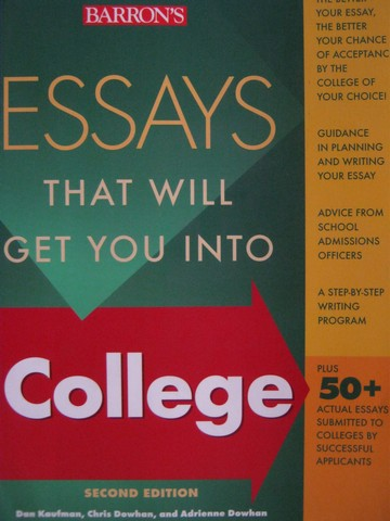 Essays That Will Get You into College 2nd Edition (P) by Kaufman