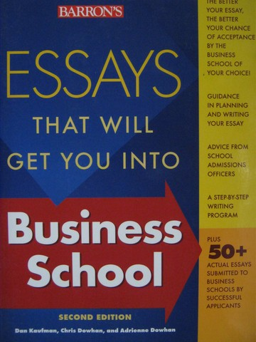 Essays That Will Get You into Business School 2nd Edition (P)
