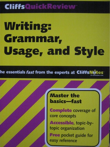 CliffsQuickReview Writing: Grammar Usage & Style (P)