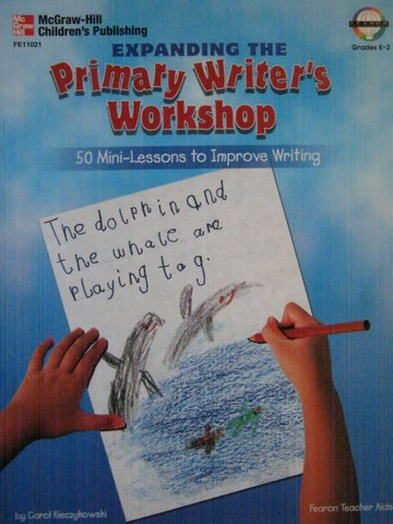 Expanding the Primary Writer's Workshop Grades K-2 (P)