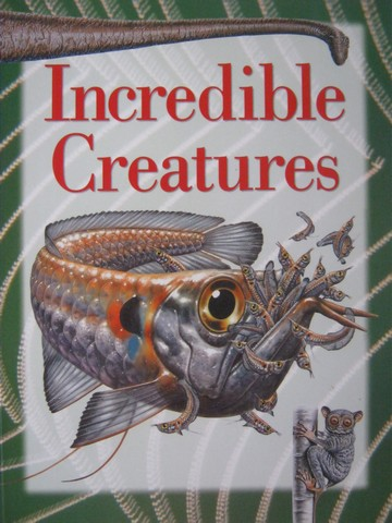 Explorers Incredible Creatures (P) by John Owen