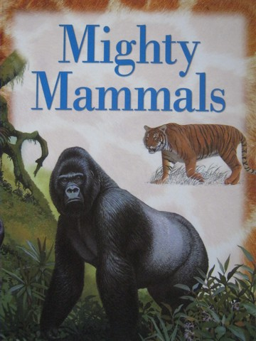 Explorers Mighty Mammals (P) by John Owen