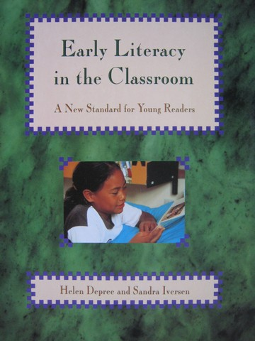 Early Literacy in the Classroom (P) by Depree & Iversen