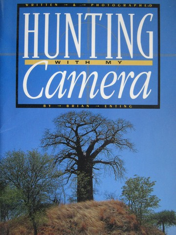 Literacy 2000 Hunting with My Camera (P) by Brian Enting