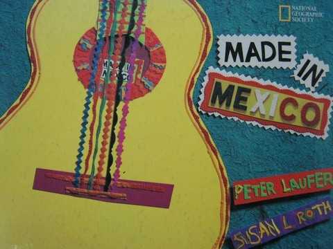 Made in Mexico (H) by Peter Laufer