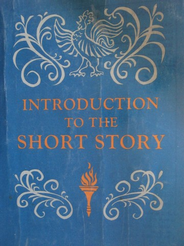 Introduction to the Short Story (P) by Crosby E Redman