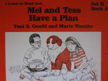 A Learn to Read Book 2 Mel & Tess Have a Plan (P) by Gould,