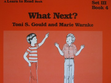 A Learn to Read Book 3 What Next? (P) by Gould & Warnke