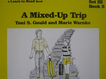 A Learn to Read Book 3 A Mixed-Up Trip (P) by Gould & Warnke